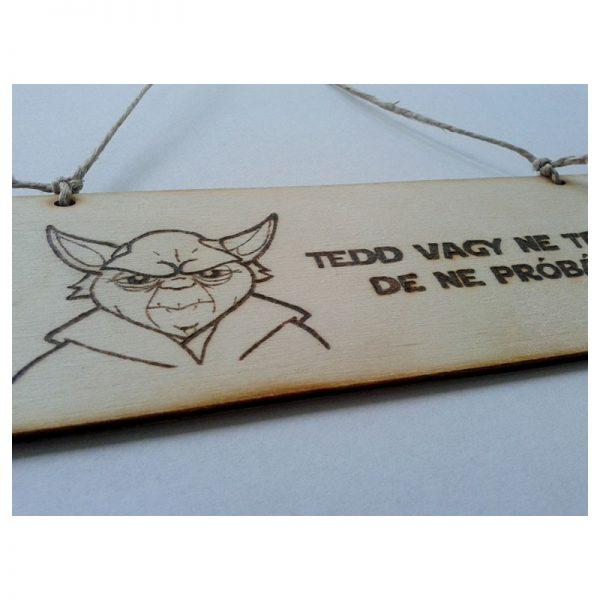 Yoda bölcsesség tábla